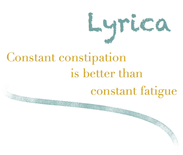 Constant constipation is better than constant fatigue